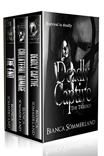 Deadly Captive - The Trilogy