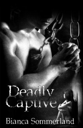 Deadly Captive