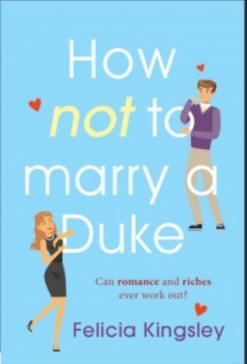 How (Not) to Marry a Duke