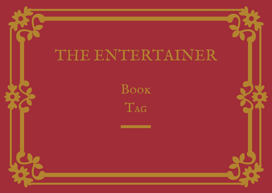 The Entertainer Book Tag 01