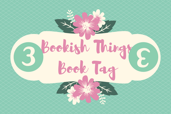 3 Bookish Things Book Tag.jpg