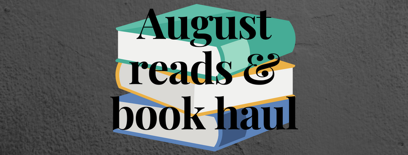 August reads & book haul