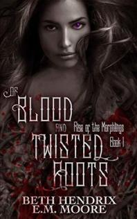 01 - Of Blood and Twisted Roots