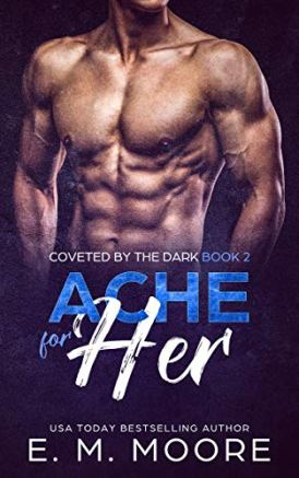 02 - Ache For Her A Dark Paranormal Romance