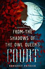 From the Shadows of the Owl Queen's Court (Yarnsworld Book 4)