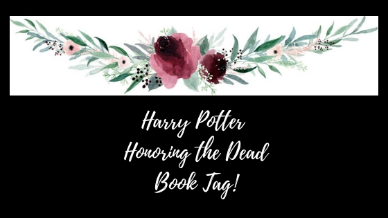 Harry Potter Honoring the Dead Book Tag!
