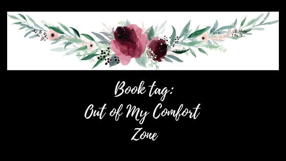 out of my comfort zone - tag