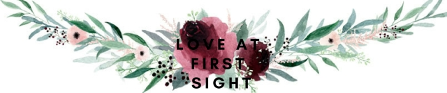 LOVE AT FIRST SIGHT.jpg