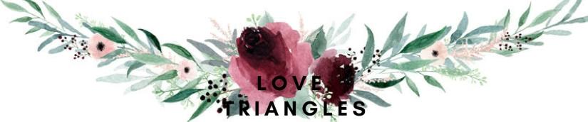 LOVE TRIANGLES.jpg