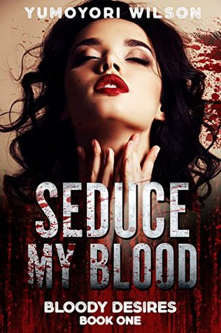01 - Seduce My Blood.jpg