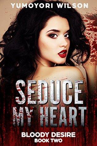 02 - Seduce My Heart.jpg