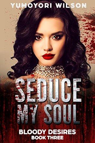 03 - Seduce My Soul.jpg
