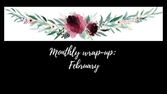 Monthly wrap-up_ February.jpg