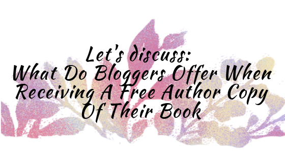 Let's discuss_ What Do Bloggers Offer When Receiving A Free Author Copy Of Their Book.png