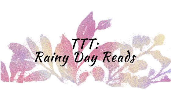 TTT - Rainy Day Reads.png