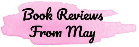 BOOK REVIEWS FROM MAY.JPG